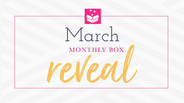 March 2018 Box Reveal