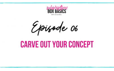 Carve Out Your Subscription Box Concept