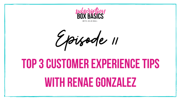 Top 3 Customer Experience Tips with Renae Gonzalez