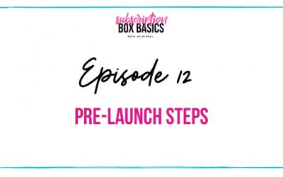 Pre-Launch Steps