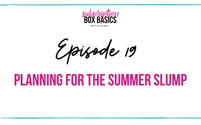 Planning for the Summer Slump