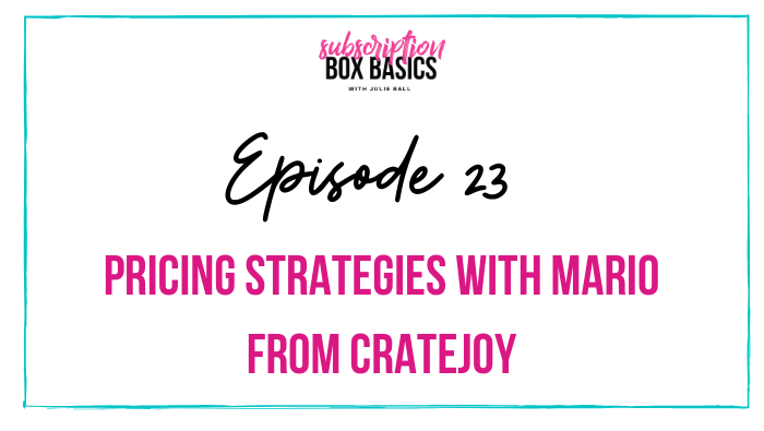 Pricing Strategies with Mario from Cratejoy