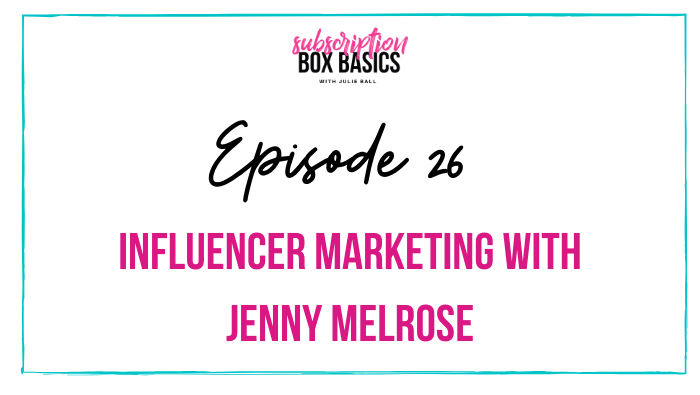Influencer Marketing with Jenny Melrose