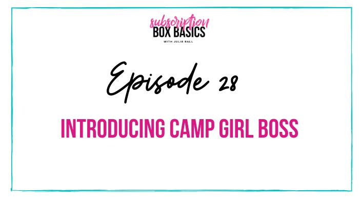 Introducing Camp Girl Boss