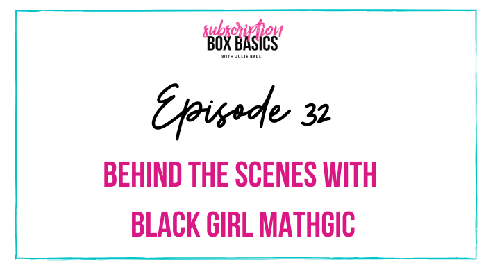 Behind the Scenes with Black Girl MATHgic