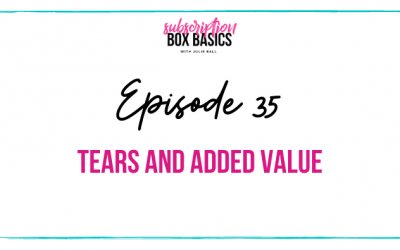 Tears and Added Value