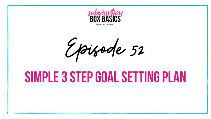 Simple 3 Step Goal Setting Plan