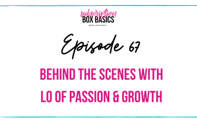 Behind the Scenes with Lo of Passion & Growth