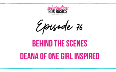 Behind the Scenes Deana of One Girl Inspired