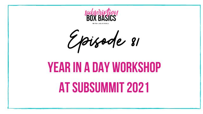 Year in a Day Workshop at Sub Summit 2021