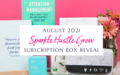 August 2021 Sparkle Hustle Grow Subscription Box Reveal