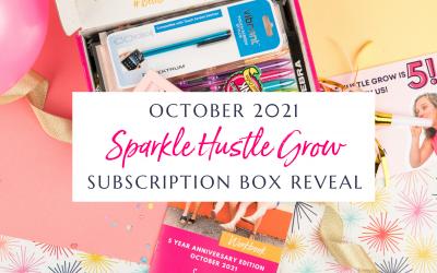 October 2021 Sparkle Hustle Grow Subscription Box Reveal